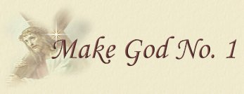 Make God No. 1