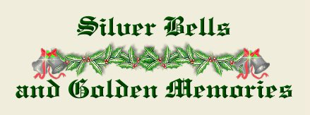 Silver Bells and Golden Memories
